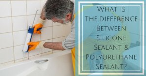 What Is The Difference Between Silicone Sealant and Polyurethane Sealant